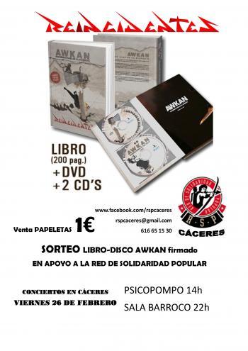 REINCIDENTES en CÁCERES-SORTEO DE LIBRO DISCO AWKAN